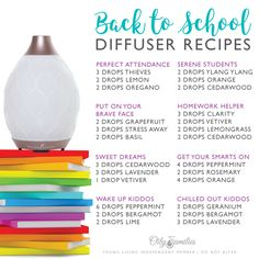 Back to School Essential Oil Diffuser Recipes: concentration and focus, courage, happiness, wake up, alertness, calming | Young Living | natural heath and wellness | nontoxic
