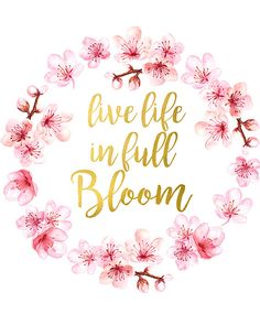 Live Life In Full Bloom Print Inspirational Quote Motivational Quote Printable Spring Floral Quote G quotes printables Live Life In Full Bloom Print, Inspirational Quote Prints, Flower Printable Wall Art, Spring Watercolor Print, Spring Decor Flower Quotes Inspirational, Floral Quotes, Printable Quotes, Printable Wall Art, Flowers Wallpaper, Wallpaper Bible, Bloom Quotes, Looks Kylie Jenner, Encouragement