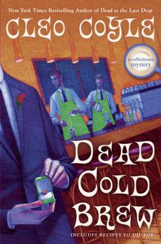 DEAD COLD BREW: A Coffeehouse Mystery by Cleo Coyle (#16 in the bestselling series)