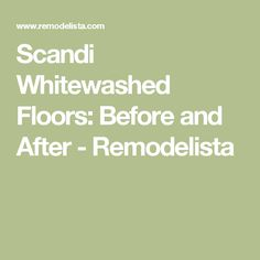 I'll never forget the day my floors were sanded during our months-long (and torturous) remodel. As I walked into the living room, my contractor presented h White Washed Floors, Flooring, Wood Flooring, Floor