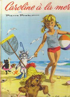 Caroline at the Sea,1965-  Pierre Probst illustrator