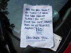 <b>Forget polite notes, these drivers are ANGRY.</b> NSFW language.