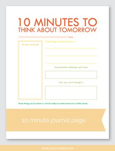 10 Minutes to Think About Tomorrow - printable guided journal page by Christie Zimmer Therapy Worksheets, Therapy Activities, Bujo, Gestion Administration, 5am Club, Burn Out, Planner Pages, Work Planner, Journal Pages