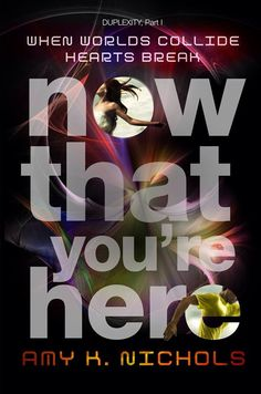 NOW THAT YOU'RE HERE by Amy K. Nichols (Knopf, Dec 9, 2014)