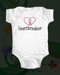 heartbreaker  saying printed on Infant Baby by cuteandfunnykids, $15.88