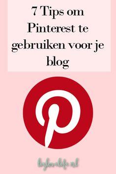 Lizlovelife 7 Tips om Pinterest te gebruiken voor je blog Love life