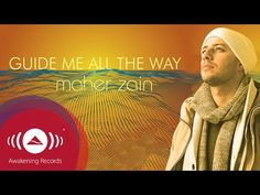 Maher Zain - Guide Me All The Way | Official Lyric Video - YouTube