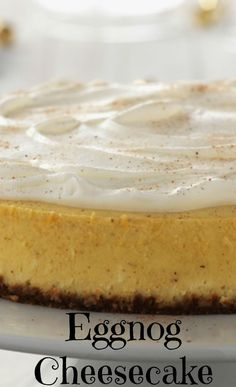 Eggnog Cheesecake. This irresistible flavor of seasonal eggnog helps make this the perfect special-occasion holiday dessert.
