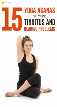 Yoga is one of the effective ways to deal with tinnitus problem.. Check out the best 15 tinnitus yoga poses & breathing techniques to combat the ...