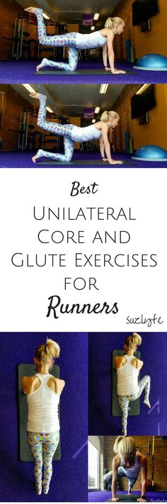 Unilateral Core and Glute Exercises for Runners. These are the best functional exercises to help you run faster and prevent injury! Find out more at http://suzlyfe.com/unilateral-core-glute-exercises-runners-coaches-corner-25/
