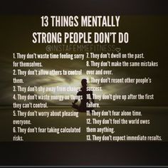 13 things mentally strong people dont do.