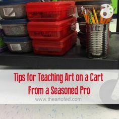 Tips for Teaching Art on a Cart!
