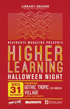 Higher Learning Halloween Featuring Gothic Tropic at Library Square - Wednesday, October 31st