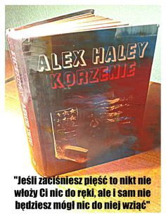 Alex Haley - Korzenie Alex Haley - The Roots