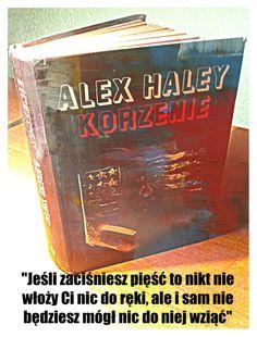 Alex Haley - Korzenie Alex Haley - The Roots