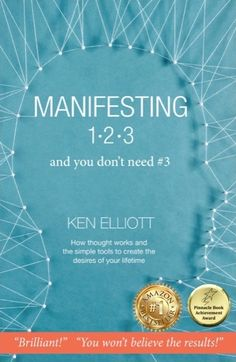 Ken Elliott Manifesting 123 Lecture and Book Signing, Denver, May 11