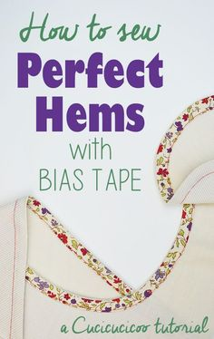 Do you hate measuring, pinning and ironing every time you sew a hem? Check out this wonderfully simple and quick alternative! Learn how to hem with bias tape to save time and frustration! http://www.cucicucicoo.com