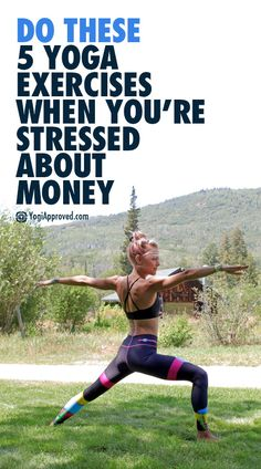 Do These 5 Yoga Exercises When You're Stressed About Money