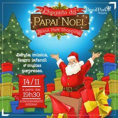 No dia 14/11, a partir das 19h30, o Papai Noel chega aqui no Brasil Park Shopping.  Venha se emocionar ao lado do bom velhinho!   EVENTO GRATUITO.