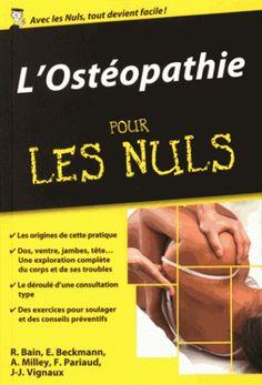 L' ostéopathie pour les nuls/Renan  Bain, 2016 http://bu.univ-angers.fr/rechercher/description?notice=000808242