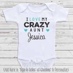 If you think im cute you should see my aunt onesie auntie aunt baby clothes i love my crazy aunt short or long sleeve baby negle Gallery