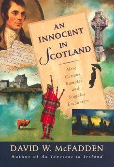 An Innocent in Scotland: More Curious Rambles and Singular Encounters