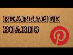 How to rearrange boards on Pinterest like the supermarket does.