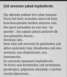 Aynen öyle. Some Beautiful Quotes, Great Quotes, Inspirational Quotes, Love Time, Good Sentences, I Am Sad, My Philosophy, Magic Words, My Heart Is Breaking