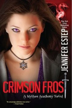 Crimson Frost (Mythos Academy Series by Jennifer Estep Fantasy Authors, Romance Authors, Fantasy Books, Ya Books, I Love Books, Good Books, New York Times, Mythos Academy, Saga
