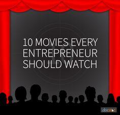 10 Films Every Entrepreneur Should Watch -- [Business] [Entrepeneurship] [Start-ups] [Movies & Films] [Inspiration] [Entertainment] #HyperSynectics
