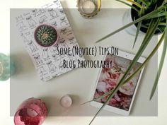 Some (Novice) Tips On Blog Photography