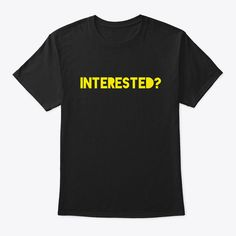 Inerested? And Mask Products from Let Us Change The World Tees   Teespring Goat Gifts, Fitness Logo, Crew Neck Sweatshirt, T Shirt, Funny Tees, Birthday Shirts, Order Prints, Long Sleeve Tees