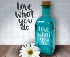 Love What You Do  17oz Laser Etched Recycled by HumbleElephant----Love What You Do! Be inspired and display your flowers, liquids or sand from your latest beach trip in a beautiful blue Spanish recycled bottle. Each bottle comes with a cork to keep the contents safe. Remove the cork and you have a beautiful vase for flowers. Bottle could easily be used to hold reed diffusers.