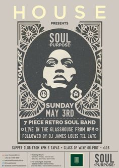 Soul Purpose music poster, May 2015 @ House Dublin Supper Club, Glass House, Dublin, Purpose, Events, Personalized Items, Retro, Music, Poster