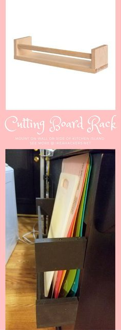 Fantastic hack to store all your cutting boards. It can be mounted on the side of the kitchen island (or on the wall), keeping the countertop clear.  http://www.ikeahackers.net/2017/08/cutting-board-rack-made-2-spice-racks.html