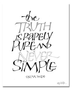 Pure and Simple - Oscar Wilde - Calligraphy by Ray Ritchie