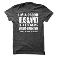 I Am A Proud Husband Of A Freaking Awesome Running Wife T-Shirts, Hoodies, Sweatshirts, Tee Shirts (19$ ==► Shopping Now!)