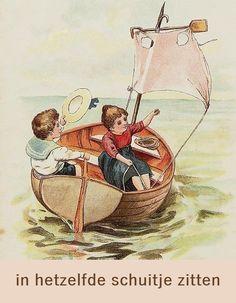 ⛵ We zitten in hetzelfde schuitje (= hetzelfde lot moeten ondergaan / met dezelfde omstandigheden te maken hebben) ⛵ E: we are sitting in the same boat / we are all in the same boat ⛵F: nous sommes (tous) dans le même bateau ⛵D: wir sitzen (alle) im selben Boot ⛵S: (todos) estamos en el mismo barco ⛵I: siamo tutti sulla stessa barca / siamo tutti nella stessa barca ⛵P: estamostodosno mesmobarco ⛵