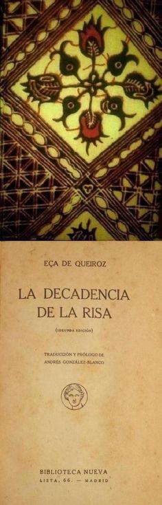 """QUEIROZ, Eça de. La decadencia de la risa. Biblioteca Nueva, Madrid, 1918. [Trad.: Andrés González-Blanco] """"Yo aún recuerdo haber oído en mi infancia y en mi tierra, la """"carcajada"""", la antigua carcajada genuina, libre, franca, resonante, cristalina. Venía del alma, hacía temblar todas las vidrieras de la casa…Jamás la volví a oír. Lo que hoy se escucha, a veces, es una risa cascada, seca, dura, áspera, corta, que sale a través de una resistencia y que bruscamente muere..."""" Encuadernado en…"""