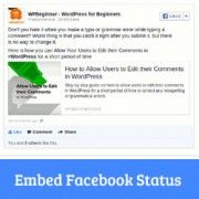 How to Embed Facebook Status Posts in WordPress #wordpress #wordpressthemes #wordpresstips