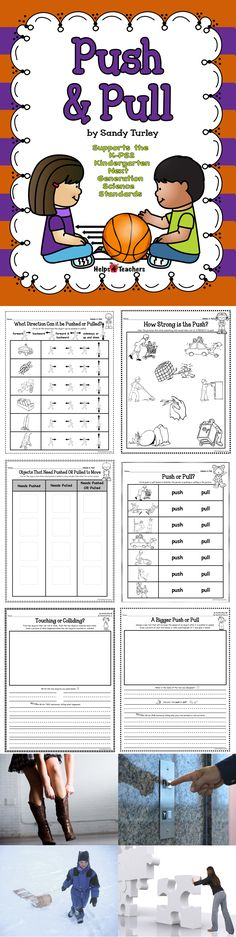 $ WONDERFUL!  This packet contains 6 activitiy sheets that support the Kindergarten K-PS2 Next Generation Science Standards (Push and Pull).  Also includes 14 large and 14 small full color photographs of push and pull that could be used for a sorting activity.
