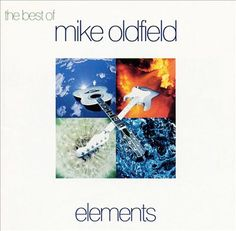 Mike Oldfield - The Best of Mike Oldfield: Elements (1994)