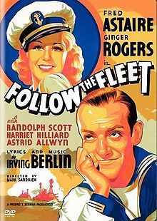 Follow the Fleet //  Directed by	Mark Sandrich  Produced by	Pandro S. Berman  Written by	Allan Scott  Dwight Taylor  Based on	Shore Leave by  Hubert Osborne  Starring	Fred Astaire  Ginger Rogers  Randolph Scott  Harriet Hilliard  Music by	Irving Berlin  Max Steiner  Cinematography	David Abel  Editing by	Henry Berman  Distributed by	RKO Radio Pictures  Release date(s)	  February 20, 1936