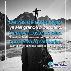 Detrás de cada logro, ya sea grande o pequeño, siempre existe un plan. Si  realmente deseas que sucedan, comienza a planearlas, cuanto antes lo hagas, antes lo conseguirás.