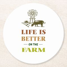 life is better on the farm white round paper coaster farm houses diy, farm house white, farm house garden #farmingdale #organic #farm, dried orange slices, yule decorations, scandinavian christmas Country Farm, Country Life, Farm Layout, Farm Fun, Sheep Farm, Farm Signs, Farm Houses, Yule Decorations, Branding Your Business