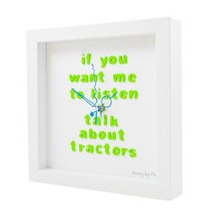 If you want me to listen, talk about tractors! Handmade Clocks, I Want You, Tractors, Frame, Crafts, Decor, Crates, Dekoration, Manualidades