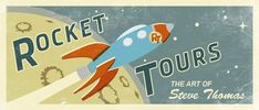 Rocket Tours by Steve Thomas Toy Rocket, Retro Rocket, Rocket Power, Equipo Minnesota Vikings, Steve Thomas, Vintage Travel Posters, Vintage Airline, Star Wars Poster, Retro Futurism