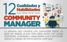 Community Manager: estas son las 12 cualidades que debe tener (infografía)