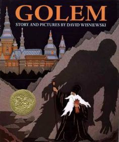 1997 - Golem by David Wisniewski - A saintly rabbi miraculously brings to life a clay giant who helps him watch over the Jews of sixteenth-century Prague.