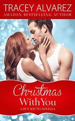 Christmas With You (Due South: A Sexy New Zealand Romance Book 4)